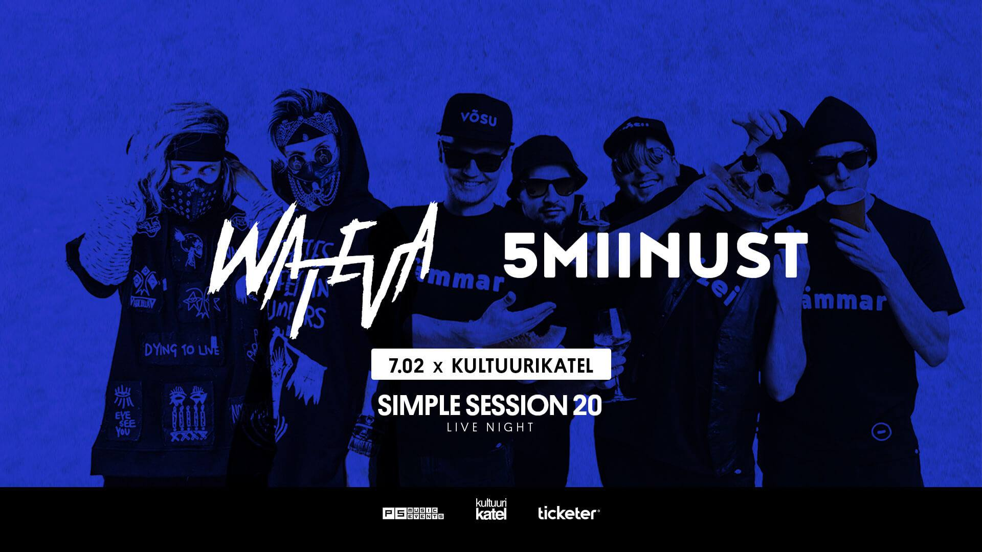 12647SIMPLE SESSION LIVE NIGHT: 5MIINUST & WATEVA