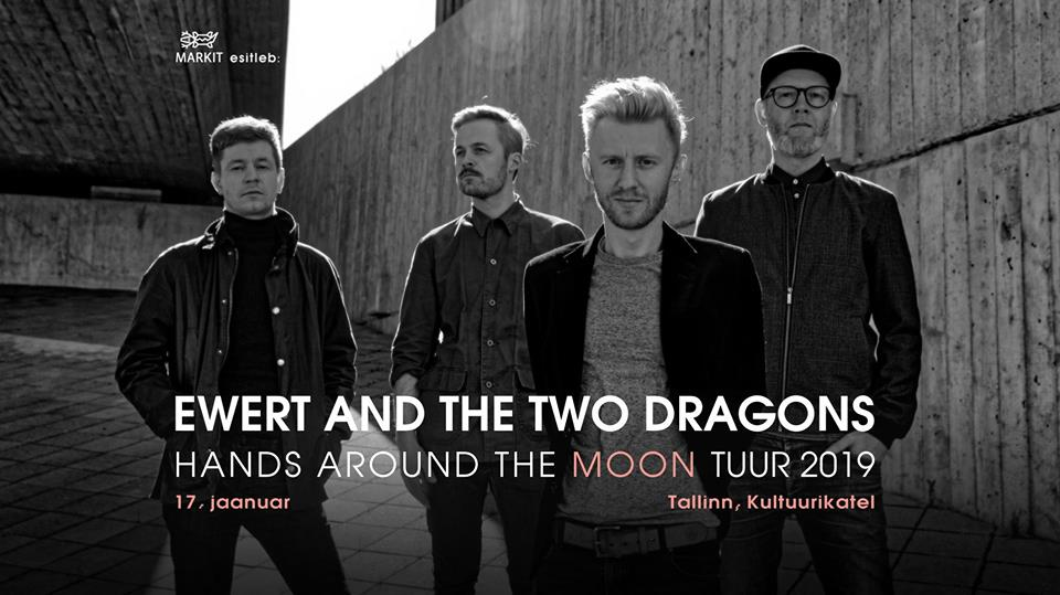 "8559Ewert and The Two Dragonsi esitluskontsert ""Hands Around the Moon"""