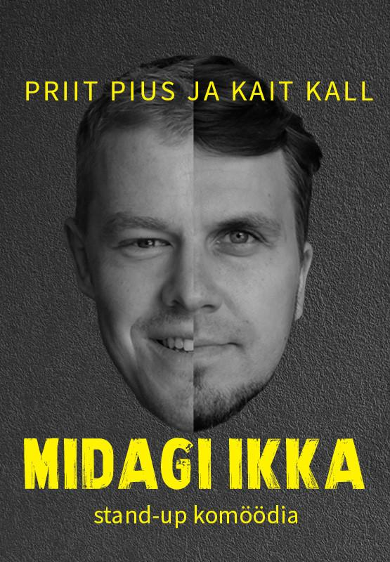 "13754Priit Pius ja Kait Kall ""MIDAGI IKKA"""